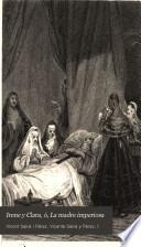 Irene y Clara, ó, La madre imperiosa