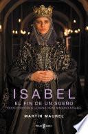 Isabel, el fin de un sueño