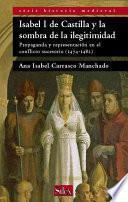 Isabel I de Castilla y la sombra de la ilegitimidad