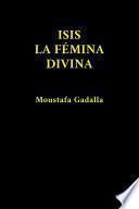 Isis La Fémina Divina