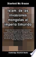 Islam: de las invasiones mongolas al imperio timúrido