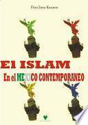 Islam en Mexico Contemporaneo