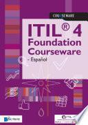 ITIL 4 Foundation Courseware - Español