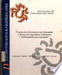 IV Seminario Internacional de Parasitología Animal.. Control de la resistencia en garrapatas y moscas de importancia veterinaria y enfermedades que transmiten