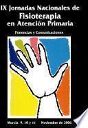 Ix jornadas nacionales de fisioterapia en atencion primaria