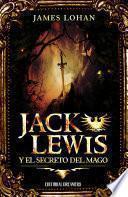 Jack Lewis y el secreto del mago