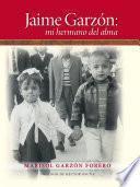 Jaime Garzón: mi hermano del alma