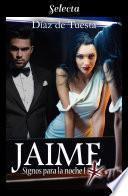 Jaime (Signos para la noche 1)