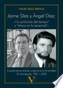 Jaime Siles y Ángel Díaz