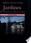 Jardines del clasicismo y el romanticismo