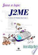 Java a Tope: J2me (java 2 Micro Edition).