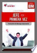 JEFE POR PRIMERA VEZ