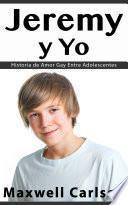 Jeremy y Yo: Historia de Amor Gay Entre Adolescentes
