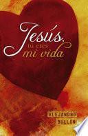 Jesús, tú eres mi vida