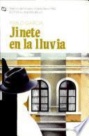 Jinete En La Lluvia Premio de Novela Andres Bello 1982
