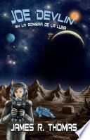 Joe Devlin: En la Sombra de la Luna