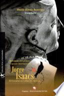 Jorge Isaacs, el creador en todas sus facetas