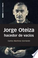 Jorge Oteiza, hacedor de vacíos