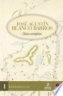 Jose agustín blanco barros / obras completas. Tomo ii.