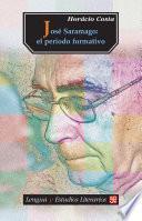 José Saramago. El periodo formativo