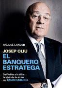 Josep Oliu, el banquero estratega
