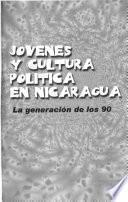 Jovenes y cultura política en Nicaragua