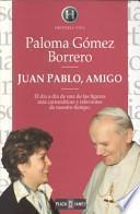 Juan Pablo, amigo