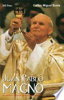 Juan Pablo Magno (Spanish Edition)