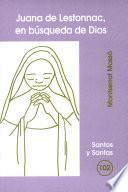Juana de Lestonnac, en búsqueda de Dios