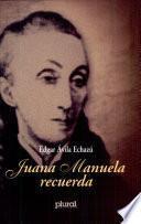 Juana Manuela recuerda...