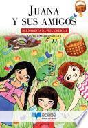 Juana y sus amigos