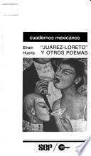Juárez-Loreto y otros poemas