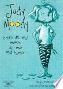 Judy Moody está de mal humor, de muy mal humor (Colección Judy Moody 1)