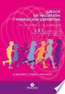 Juegos de iniciación y formación deportiva