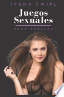 Juegos Sexuales Para Parejas