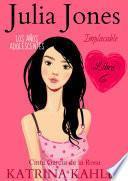 Julia Jones – Los Años Adolescentes: Implacable (Libro 6)