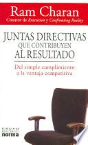 Juntas Directivas Que Contribuyen / Boards That Deliver