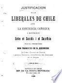 Justification de los liberales de Chile ante la conciencia Catolica, i Distincion entre el suicidio i el sacrificio