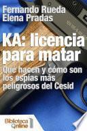 KA: Licencia para matar.