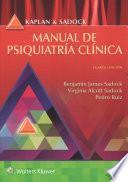 Kaplan Y Sadock. Manual de Psiquiatría Clínica