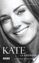 Kate. La biografía