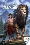 Kazú: El último Kandhir
