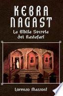 Kebra Nagast: La Biblia Secreta del Rastafari (Nueva Edición En Español)