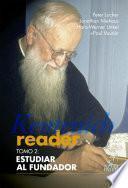 Kentenich Reader Tomo 2: Estudiar al Fundador