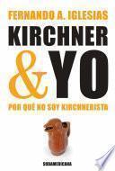 Kirchner y yo