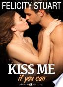 Kiss me (if you can) - Volumen 6