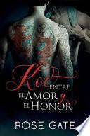 Koi, Entre El Amor Y El Honor