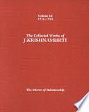 Krishnamurti Obras Completas. Tomo 3. El Espejo Relación