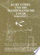Kurt Gödel und die mathematische Logik