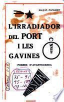 L'irradiador del port, i les gavines